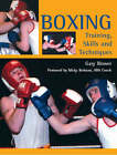 Boxing: Training, Skills and Techniques by Gary Blower (Paperback, 2007)
