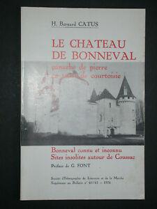 Le chateau de Bonneval de B. Catus - sites insolites autour de Coussac 1976