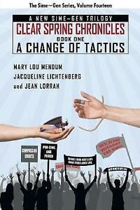 Change-of-Tactics-A-Sime-Gen-Novel-Clear-Spring-Chronicles-1-Paperback-b