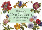 Redoute's Finest Flowers in Embroidery by Trish Burr (Paperback, 2002)