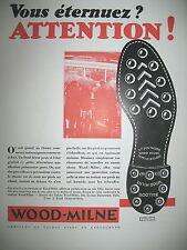 PUBLICITE DE PRESSE WOOD-MILNE CHAUSSURE SEMELLE BULLDOG FRENCH AD 1930