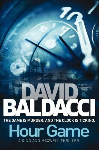 Hour Game (King & Maxwell 2),David Baldacci
