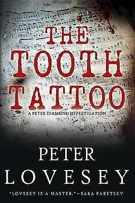The tooth tattoo: a Peter Diamond investigation by Peter Lovesey (Hardback)