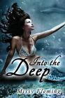 Into the Deep by Missy Fleming (Paperback / softback, 2015)