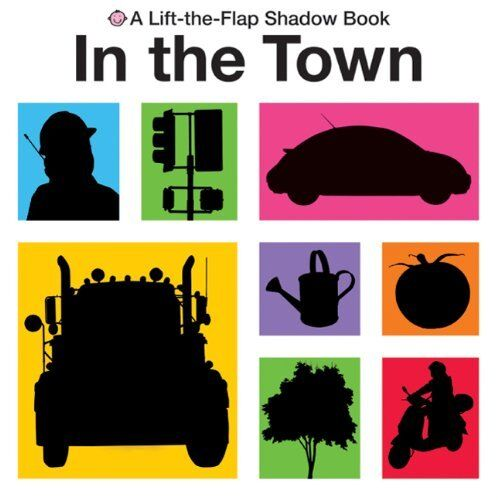Lift-the-Flap Shadow Book In the Town (Lift-The-Fl