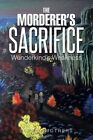 The Morderer's Sacrifice: Wunderkind's Weakness by Sarah Smothers (Paperback / softback, 2014)