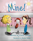 Mine! by Delia Latham (Paperback / softback, 2011)