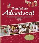 Wunderbare Adventszeit von Rita Mielke (2015, Gebundene Ausgabe)
