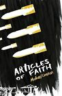 Articles of Faith by Michael Cannon (Paperback, 2015)