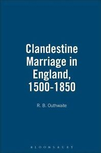 Clandestine-Marriage-in-England-1500-1850-By-Outhwaite-R-B