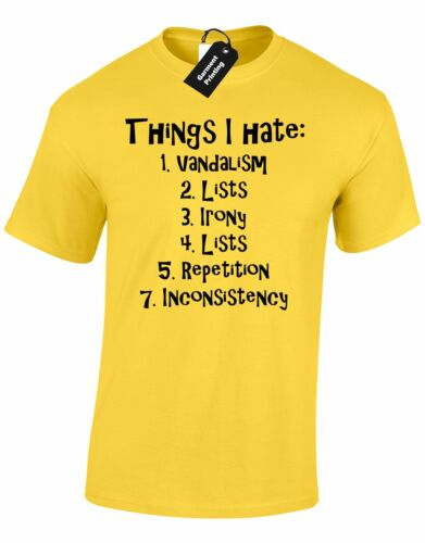 THINGS I HATE MENS GENTS T SHIRT AMUSING LIST DONT LIKES  UNISEX TOP S-XXXL