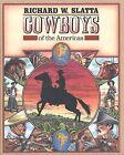 Cowboys of the Americas by Richard W. Slatta (Hardback, 1990)