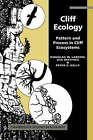 Cliff Ecology: Pattern and Process in Cliff Ecosystems by Peter E. Kelly, Uta Matthes, Douglas W. Larson (Paperback, 2005)