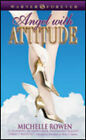 Angel with Attitude by Michelle Rowen (Paperback, 2006)