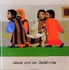 Jesus und der Gelähmte (1988, Taschenbuch)