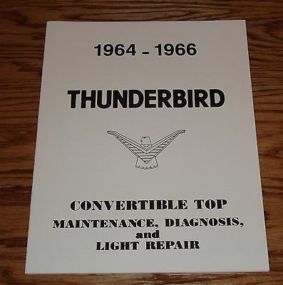 1964 1965 1966 FORD THUNDERBIRD CONVERTIBLE TOP MANUAL