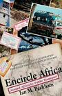Encircle Africa: Around Africa by Public Transport by Ian Packham (Paperback, 2013)