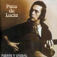 Paco de Lucía / Fuente Y Caudal - Vinyl LP 180g