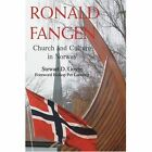 Ronald Fangen Church and Culture in Norway 9780595354412 by Stewart D Govig