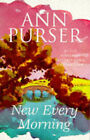 New Every Morning by Ann Purser (Paperback, 1997)