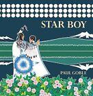 Star Boy by Paul Goble (Hardback, 1988)