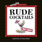 Rude Cocktails by Paul Wilcox (Mixed media product, 2004)