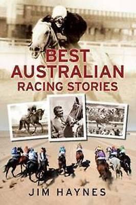 1 of 1 - Best Australian Racing Stories by Jim Haynes (Paperback, 2010)