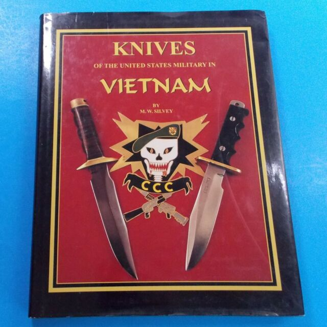 Knives Of The United States Military In Vietnam By MW Silvey Hardback Book