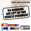 NO HOBNOBS ARE LEFT IN THIS VEHICLE OVERNIGHT VINYL DECAL STICKER CAR//VAN
