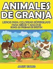 Animales de Granja : Libros para Colorear Superguays para Ninos y Adultos...