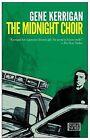 The Midnight Choir by Gene Kerrigan (Paperback / softback, 2007)