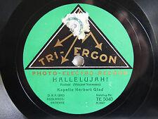 78rpm Herbert Glad-Alleluia! Tri-Ergon te 5040-Berlin 1927