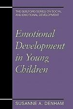 The Guilford Series on Social and Emotional Development: Emotional...