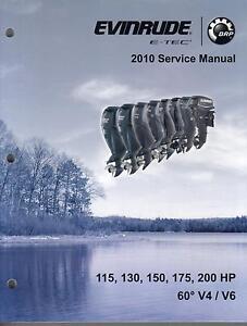2010 evinrude outboard115 130 150 175 200 hp 60 v4 v6 e tec service rh ebay com Evinrude E-TEC 200 evinrude etec 130 hp manual