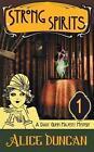Strong Spirits a Daisy Gumm Majesty Mystery Book 1 9781614175230
