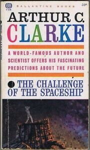 The-Challenge-Of-The-Spaceship-Arthur-C-Clarke-1st-edition-1961
