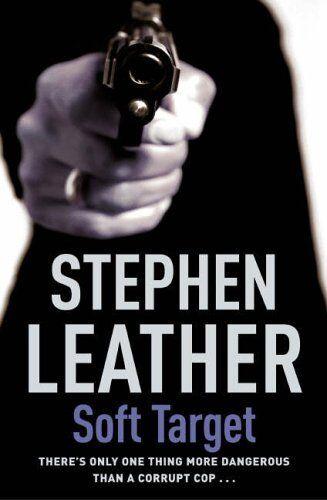 Soft Target (The 2nd Spider Shepherd Thriller) By Stephen Leath .9780340834084