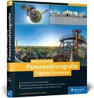 Digitale Fotopraxis Panoramafotografie von Thomas Bredenfeld (2016, Gebundene Ausgabe)