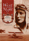 West with the Night by Beryl Markham (CD-Audio, 2005)