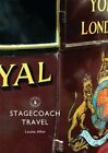 Stagecoach Travel by Louise Allen (Paperback, 2013)