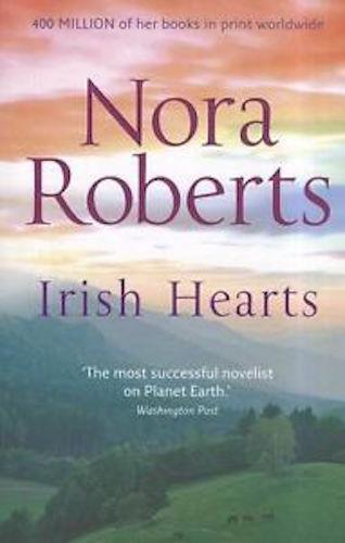 1 of 1 - NORA ROBERTS __ IRISH HEARTS ___ BRAND NEW __ FREEPOST UK
