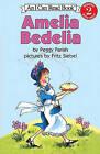 Amelia Bedelia by Peggy Parish (Hardback, 2012)