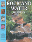 Rock and Water Gardens: An Inspirational Guide to Planning and Planting by Peter McHoy (Paperback, 1999)