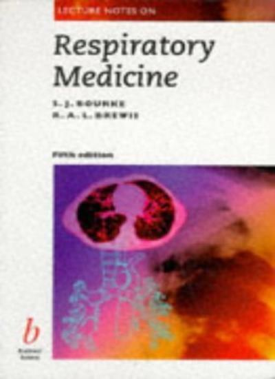 Lecture Notes on Respiratory Medicine - Fifth Edition By Stephen J. Bourke,R A