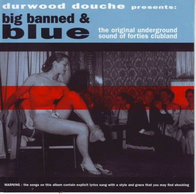 Durwood Douche Presents - Big Banned & Blue (CD)