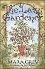 The Lazy Gardener by Grey (Paperback, 1998)