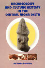 Archaeology and Culture History in the C by Abi Alabo Derefaka (Paperback / softback, 2006)