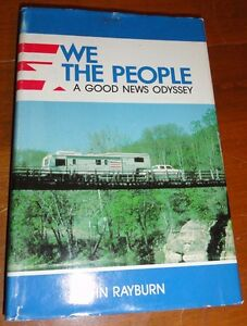 We-The-People-News-Odyssey-John-Rayburn-HCDJ-1987-1st-Edition-Inscribed-Signed