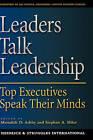 Leaders Talk Leadership: Top Executives Speak Their Minds by Oxford University Press Inc (Hardback, 2002)