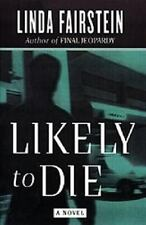 Alexandra Cooper Mysteries: Likely to Die by Linda Fairstein (1997, Hardcover)